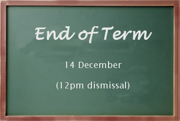End of Term and Early Dismissal – 14 December